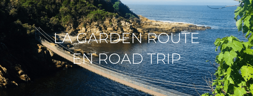 "Header de l'article ""La Garden Route en road trip : les 5 étapes"""