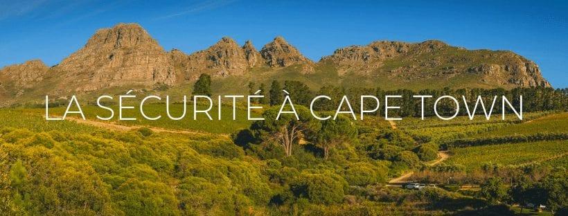 """Header de l'article de blog """"La sécurité à Cape Town : la ville est elle dangereuse ?"""""""