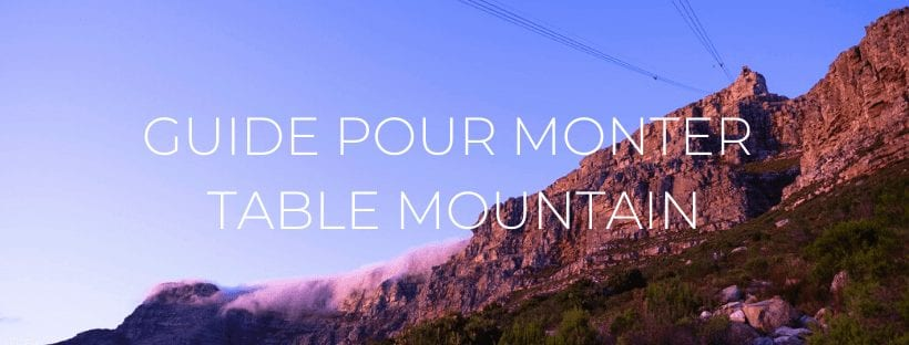 Header : Guide pour Monter Table Mountain