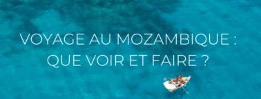 Headers des articles de blog, mozambique que voir et faire